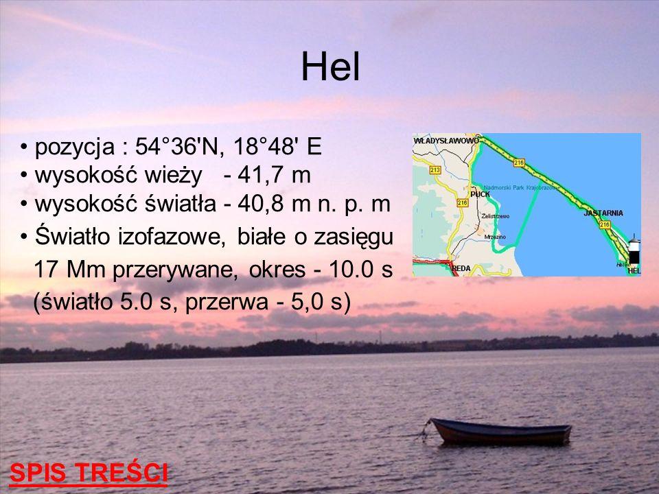 pozycja : 54°36'N, 18°48' E wysokość wieży - 41,7 m wysokość światła - 40,8 m n. p. m Światło izofazowe, białe o zasięgu 17 Mm przerywane, okres - 10.