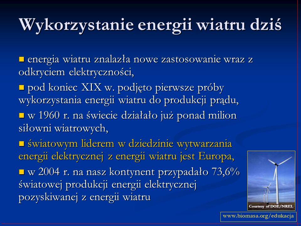 Wykorzystanie energii wiatru dziś energia wiatru znalazła nowe zastosowanie wraz z odkryciem elektryczności, energia wiatru znalazła nowe zastosowanie