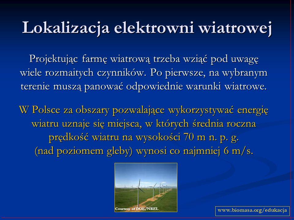 Lokalizacja elektrowni wiatrowej Projektując farmę wiatrową trzeba wziąć pod uwagę wiele rozmaitych czynników. Po pierwsze, na wybranym terenie muszą