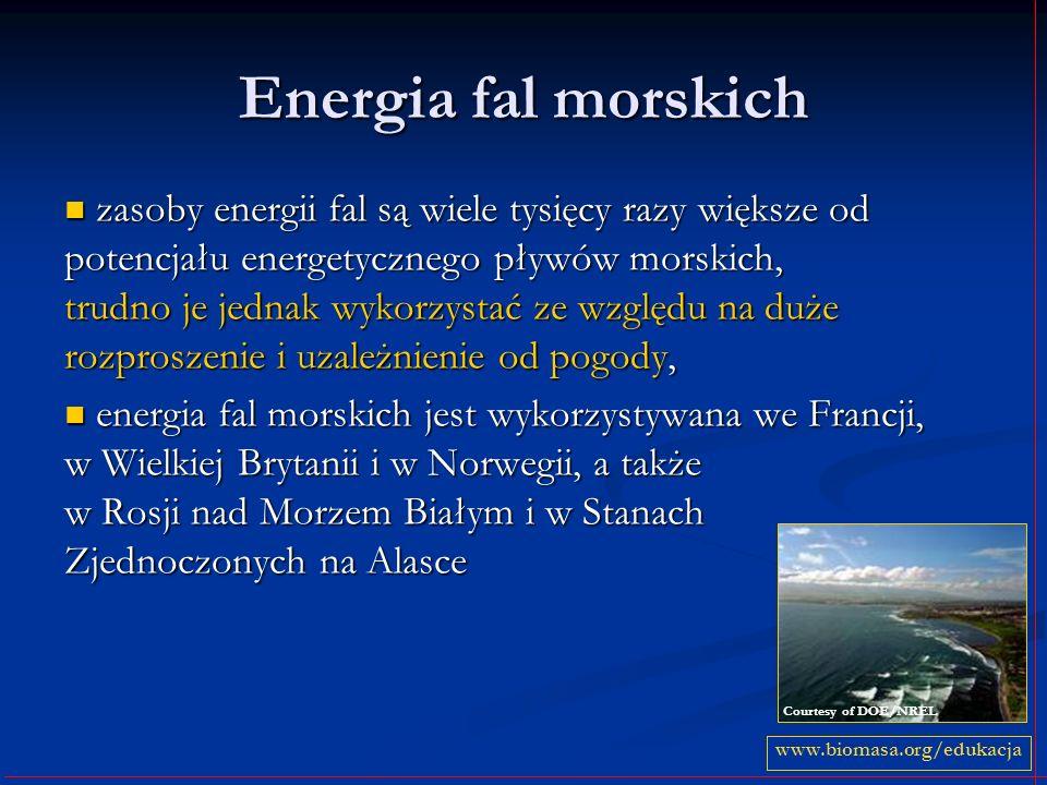 Energia fal morskich zasoby energii fal są wiele tysięcy razy większe od potencjału energetycznego pływów morskich, trudno je jednak wykorzystać ze wz