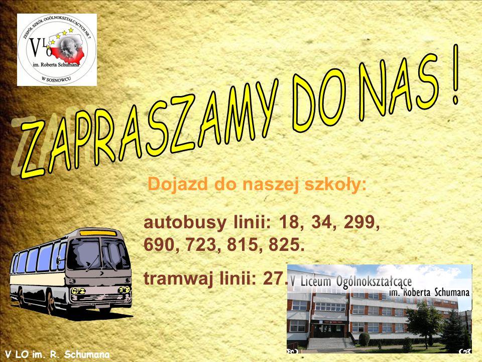 Dojazd do naszej szkoły: autobusy linii: 18, 34, 299, 690, 723, 815, 825.