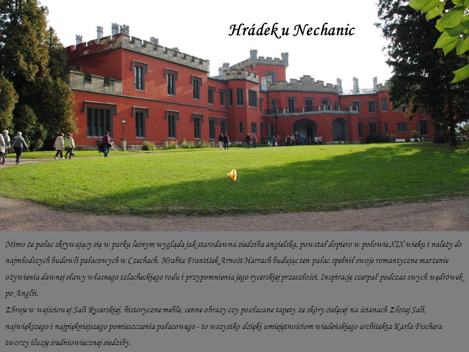 Mimo że pałac skrywający się w parku leśnym wygląda jak starodawna siedziba angielska, powstał dopiero w połowie XIX wieku i należy do najmłodszych budowli pałacowych w Czechach.