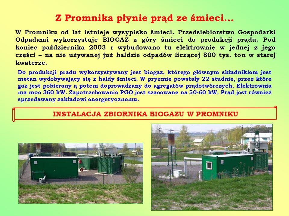 Z Promnika płynie prąd ze śmieci... W Promniku od lat istnieje wysypisko śmieci. Przedsiębiorstwo Gospodarki Odpadami wykorzystuje BIOGAZ z góry śmiec