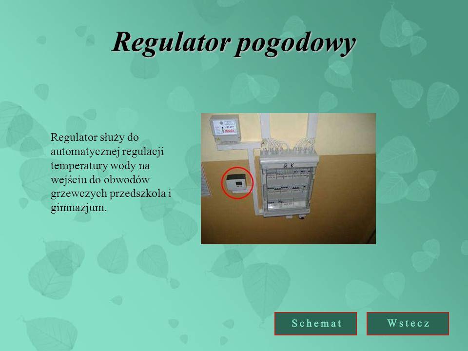 Regulator pogodowy Regulator służy do automatycznej regulacji temperatury wody na wejściu do obwodów grzewczych przedszkola i gimnazjum.
