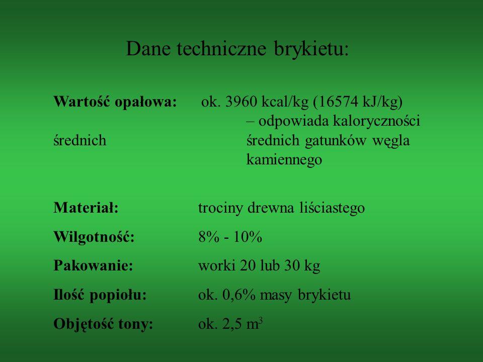 Dane techniczne brykietu: Wartość opałowa: ok. 3960 kcal/kg (16574 kJ/kg) – odpowiada kaloryczności średnich średnich gatunków węgla kamiennego Materi