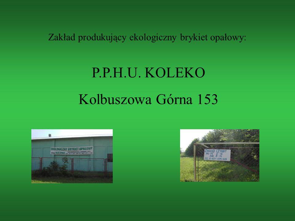 Firma KOLEKO jest producentem brykietu drzewnego z trocin drzew liściastych.