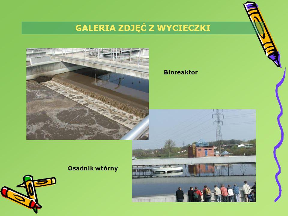 GALERIA ZDJĘĆ Z WYCIECZKI Bioreaktor Osadnik wtórny