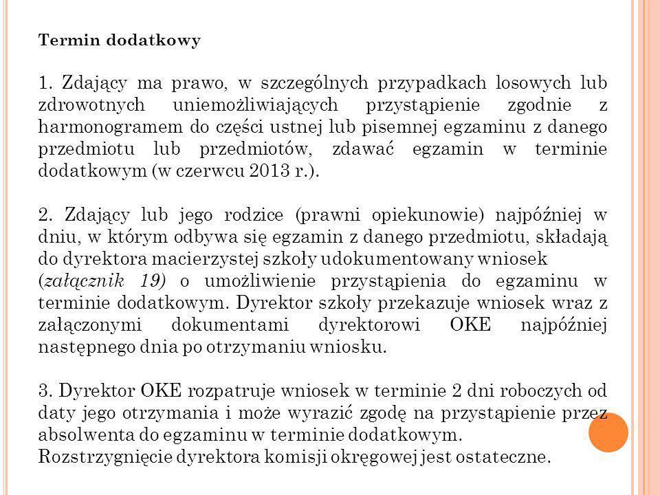 Ponowne przystąpienie do egzaminu maturalnego (egzamin w terminie poprawkowym) 1.