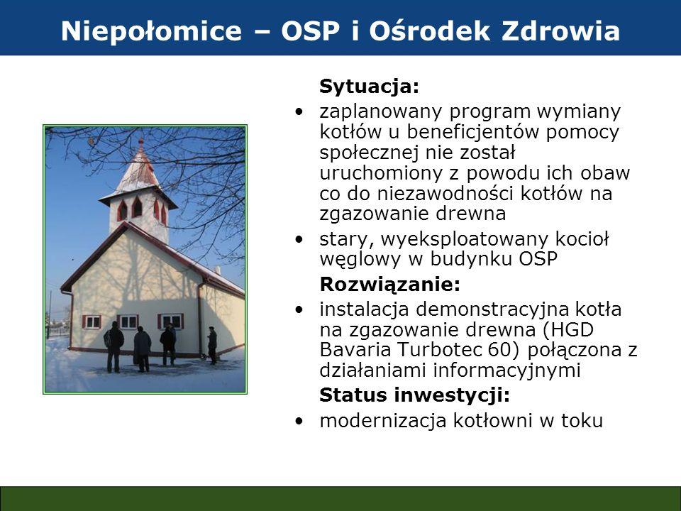 Niepołomice – OSP i Ośrodek Zdrowia Sytuacja: zaplanowany program wymiany kotłów u beneficjentów pomocy społecznej nie został uruchomiony z powodu ich