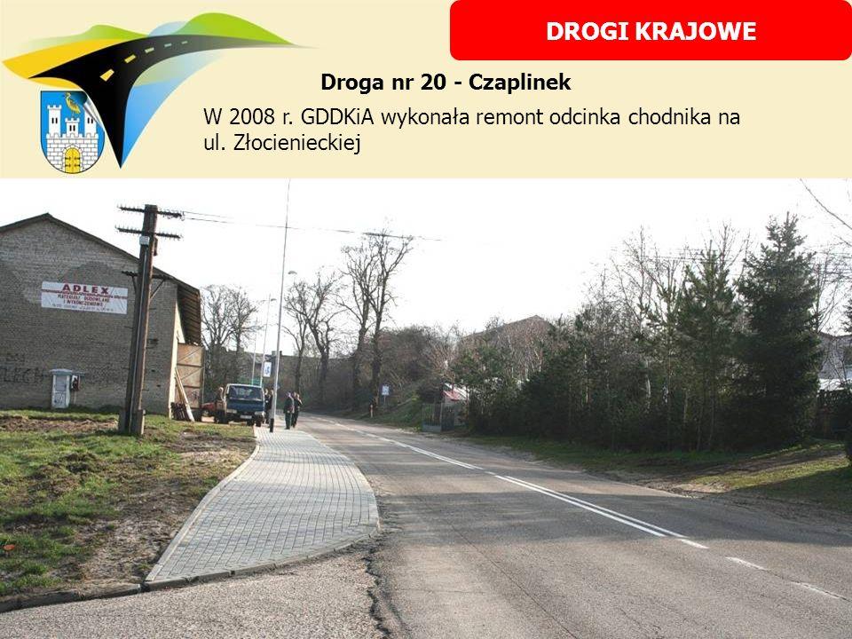 W 2008 r. GDDKiA wykonała remont odcinka chodnika na ul. Złocienieckiej DROGI KRAJOWE Droga nr 20 - Czaplinek