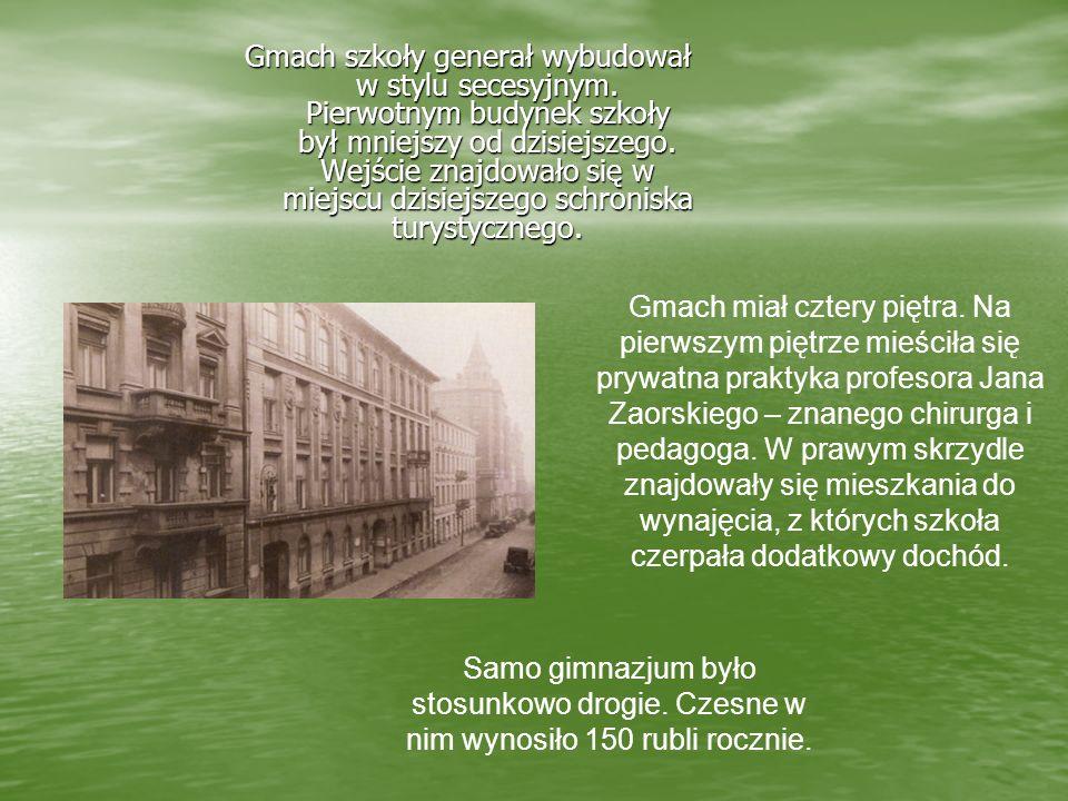 Właściciel szkoły – był barwną postacią. Większość swojego życia spędził w Rosji. Mimo to do swoich uczniów zawsze mówił po polsku. Miał ogromne zamił