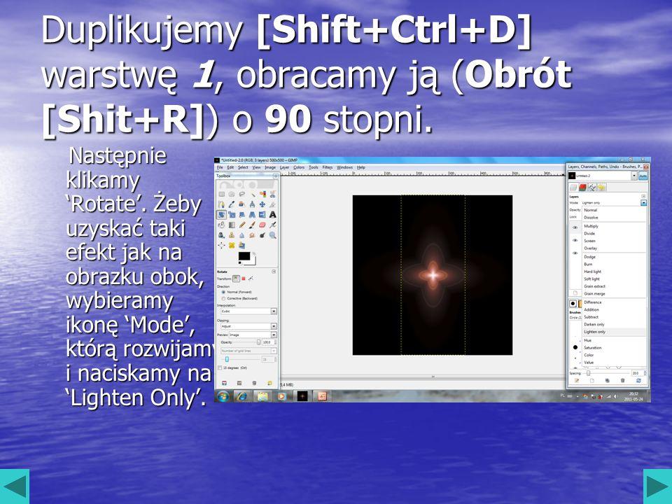 Duplikujemy [Shift+Ctrl+D] warstwę 1, obracamy ją (Obrót [Shit+R]) o 90 stopni. Następnie klikamy Rotate. Żeby uzyskać taki efekt jak na obrazku obok,