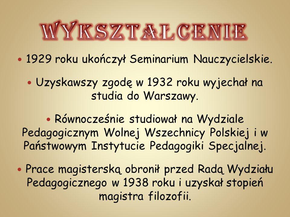 1929 roku ukończył Seminarium Nauczycielskie. Uzyskawszy zgodę w 1932 roku wyjechał na studia do Warszawy. Równocześnie studiował na Wydziale Pedagogi
