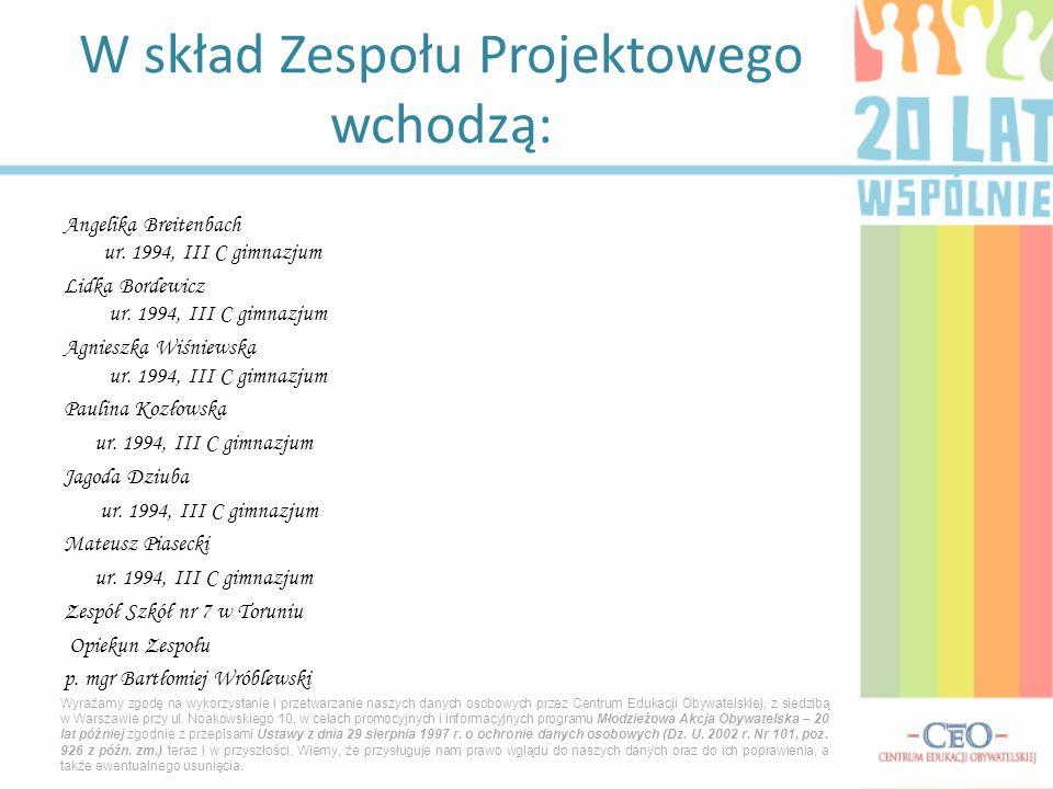 Angelika Breitenbach ur.1994, III C gimnazjum Lidka Bordewicz ur.