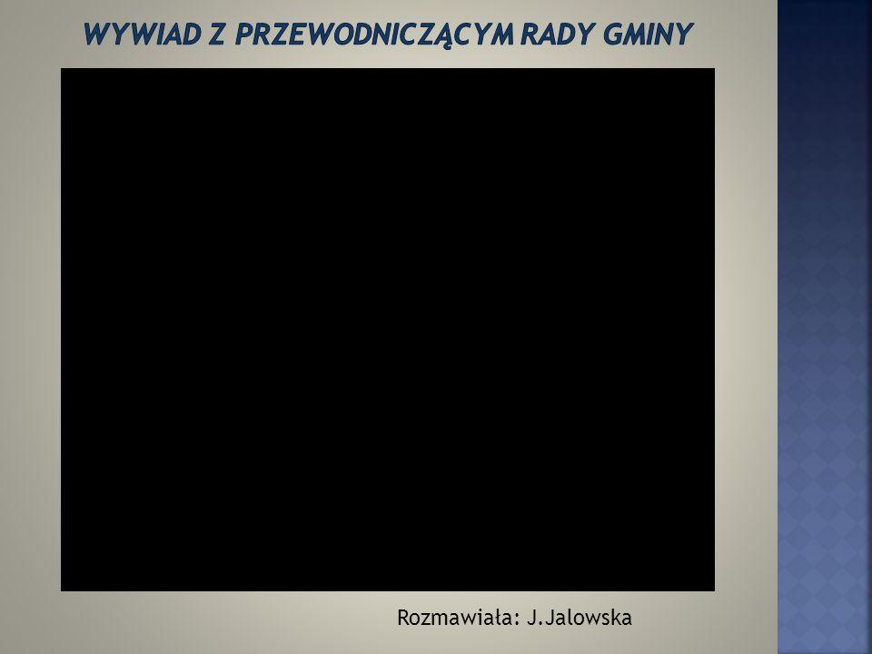 Rozmawiały: K.Strzyżak, J.Wójcik, E.Żendełek