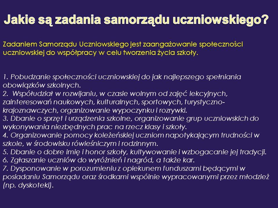 Zadaniem Samorządu Uczniowskiego jest zaangażowanie społeczności uczniowskiej do współpracy w celu tworzenia życia szkoły. 1. Pobudzanie społeczności