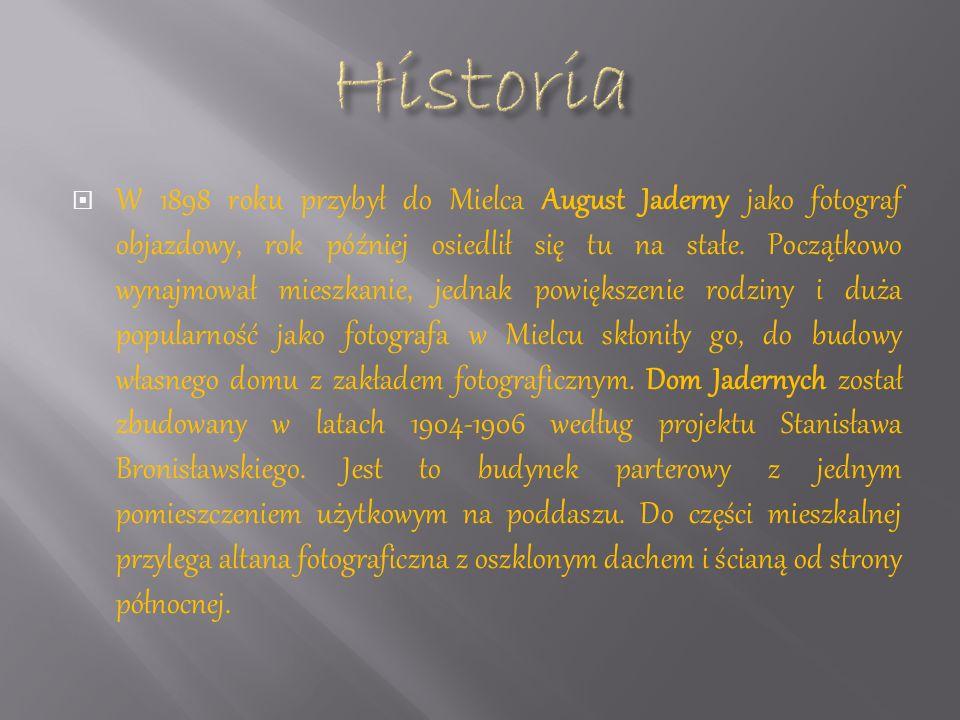 W 1898 roku przybył do Mielca August Jaderny jako fotograf objazdowy, rok później osiedlił się tu na stałe.
