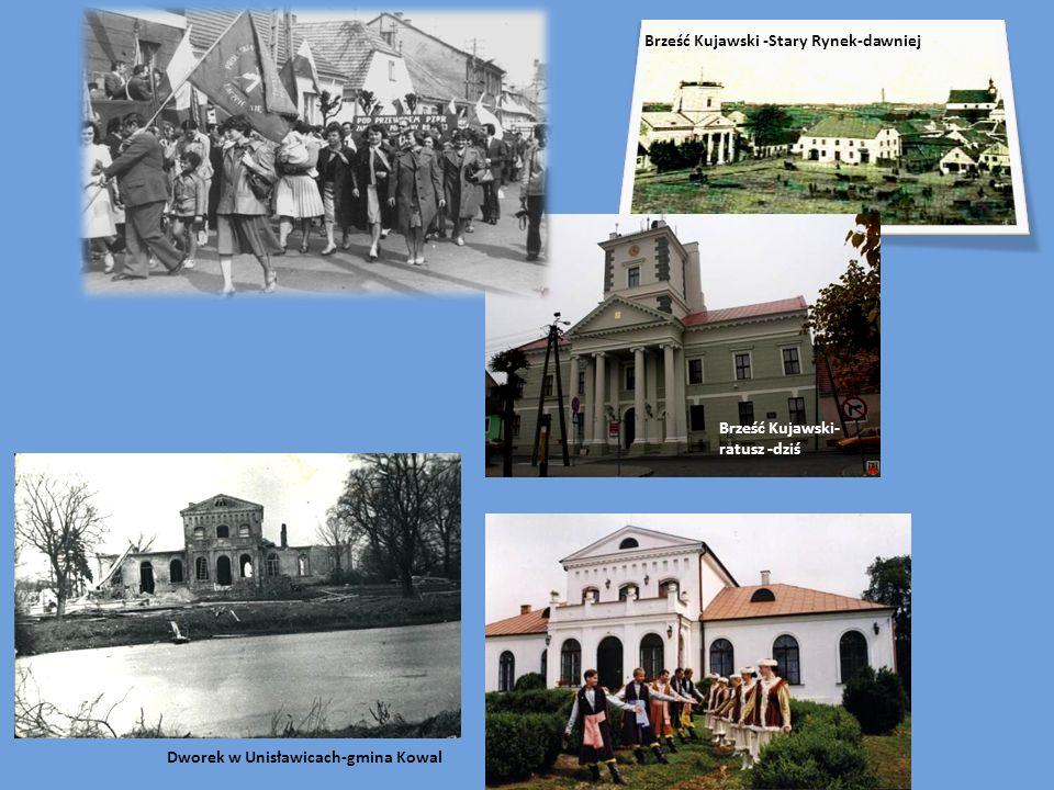 Brześć Kujawski -Stary Rynek-dawniej Brześć Kujawski- ratusz -dziś Dworek w Unisławicach-gmina Kowal