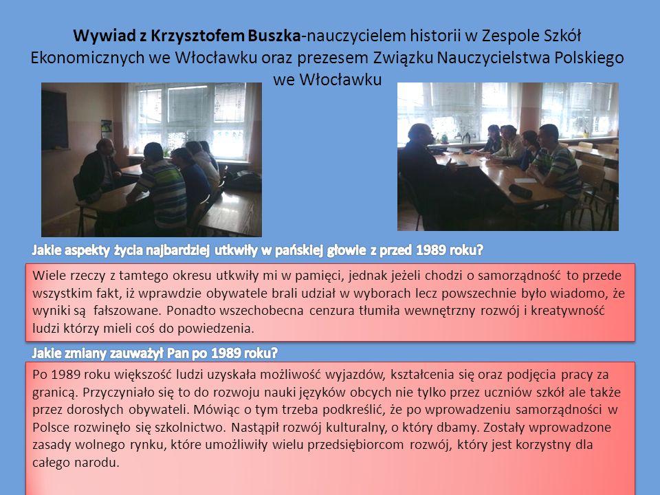 Wywiad z Krzysztofem Buszka-nauczycielem historii w Zespole Szkół Ekonomicznych we Włocławku oraz prezesem Związku Nauczycielstwa Polskiego we Włocław
