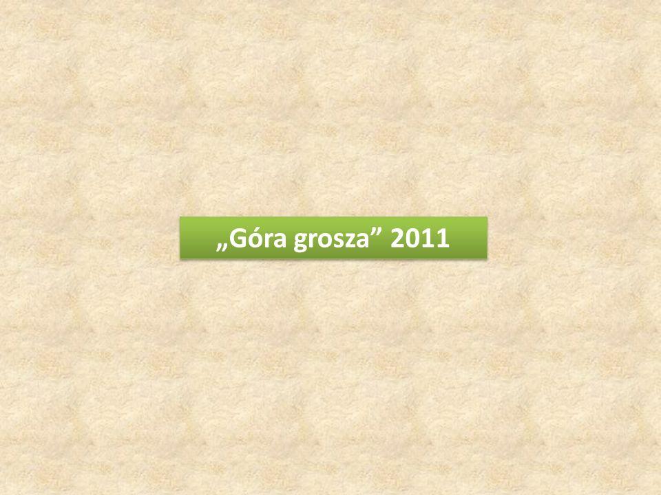Góra grosza 2011