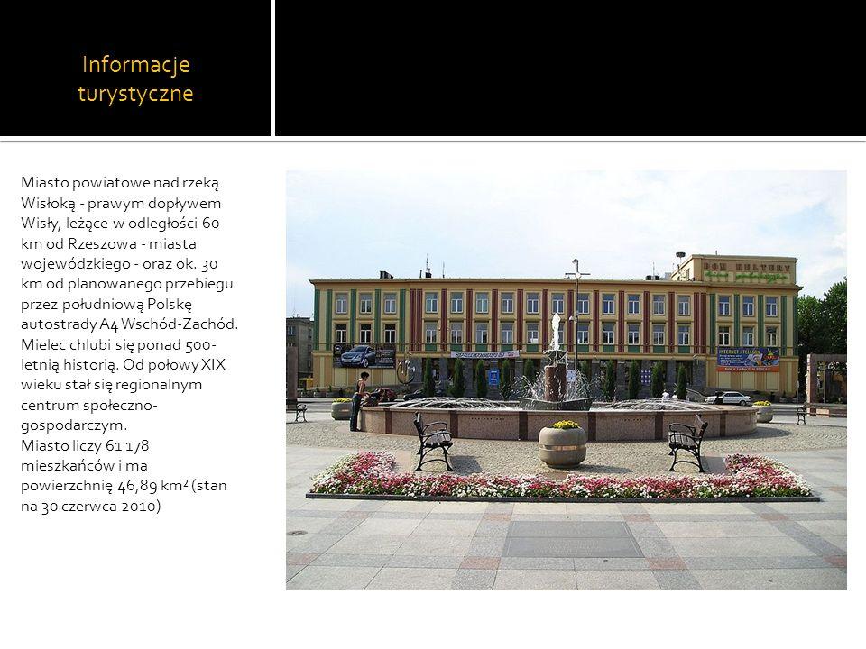 Informacje turystyczne Miasto powiatowe nad rzeką Wisłoką - prawym dopływem Wisły, leżące w odległości 60 km od Rzeszowa - miasta wojewódzkiego - oraz
