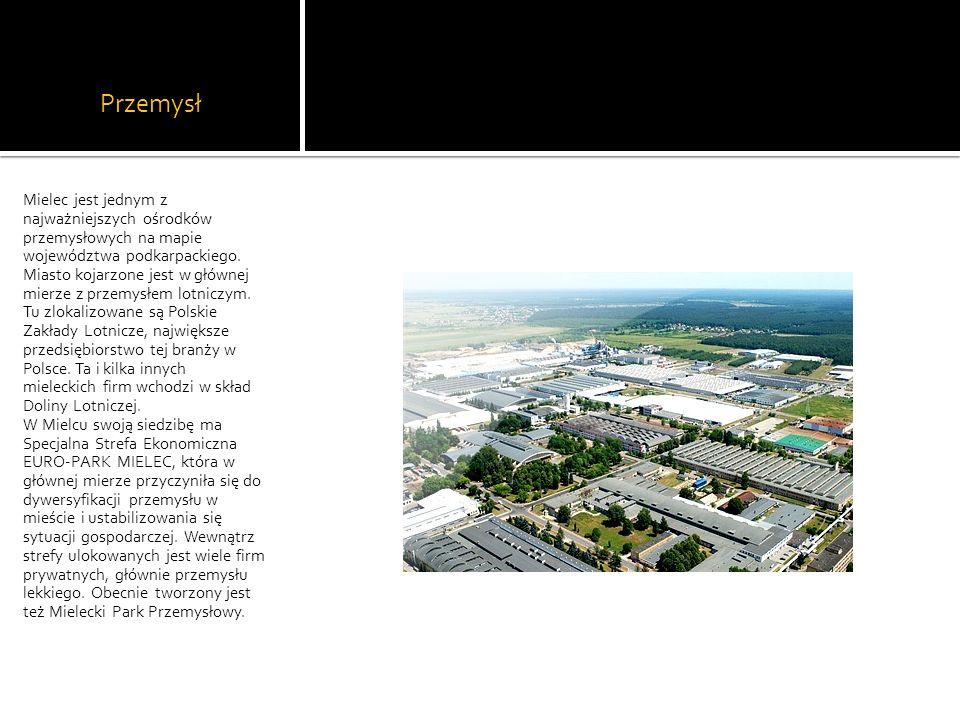 Przemysł Mielec jest jednym z najważniejszych ośrodków przemysłowych na mapie województwa podkarpackiego. Miasto kojarzone jest w głównej mierze z prz