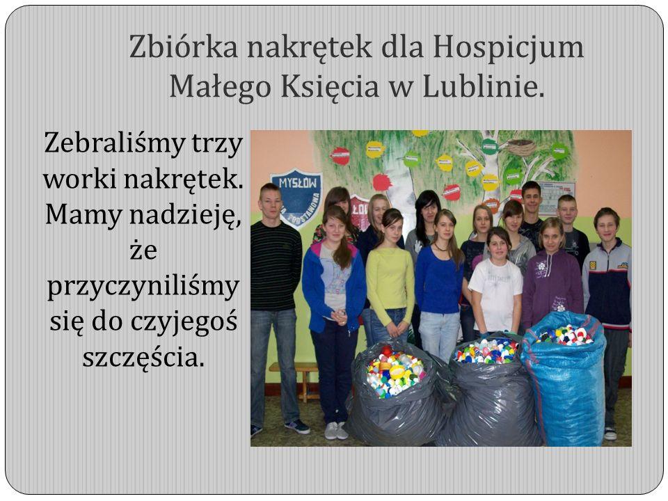 Zbiórka nakrętek dla Hospicjum Małego Księcia w Lublinie. Zebraliśmy trzy worki nakrętek. Mamy nadzieję, że przyczyniliśmy się do czyjegoś szczęścia.