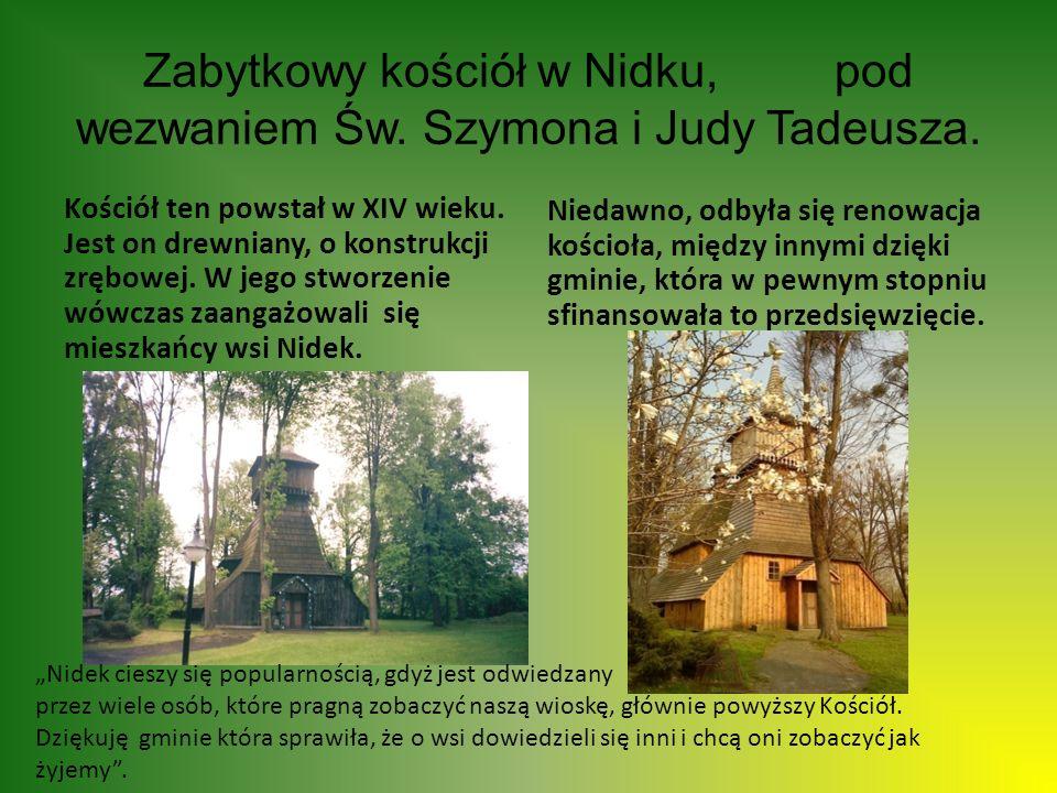 Zabytkowy kościół w Nidku, pod wezwaniem Św. Szymona i Judy Tadeusza.