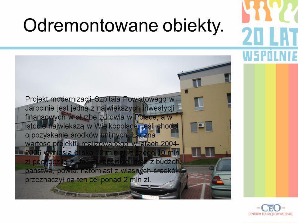 Odremontowane obiekty. Projekt modernizacji Szpitala Powiatowego w Jarocinie jest jedną z największych inwestycji finansowych w służbę zdrowia w Polsc
