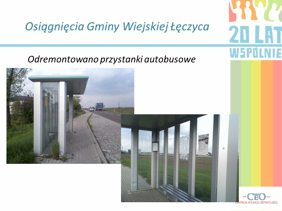 Osiągnięcia Gminy Wiejskiej Łęczyca Odremontowano przystanki autobusowe