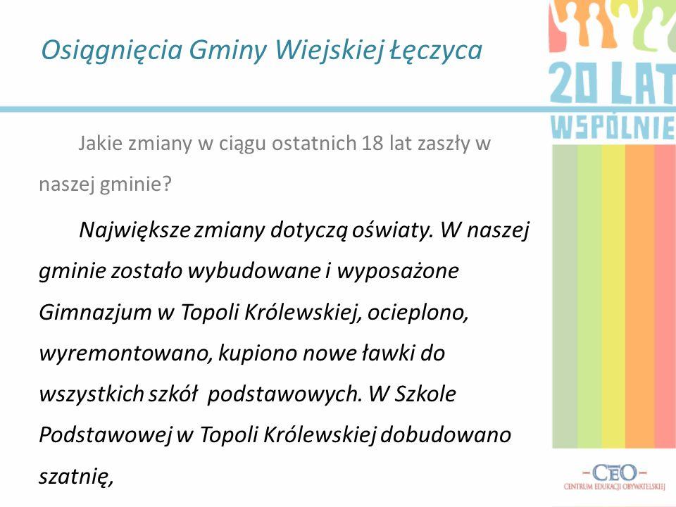 przy Szkole Podstawowej w Wilczkowicach Górnych powstało Wiejskie Centrum Kultury i Sportu, budowa podobnego planowana jest przy Szkole Podstawowej w Błoniu.