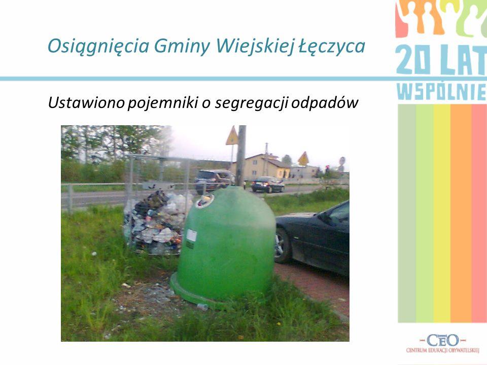 Osiągnięcia Gminy Wiejskiej Łęczyca Ustawiono pojemniki o segregacji odpadów