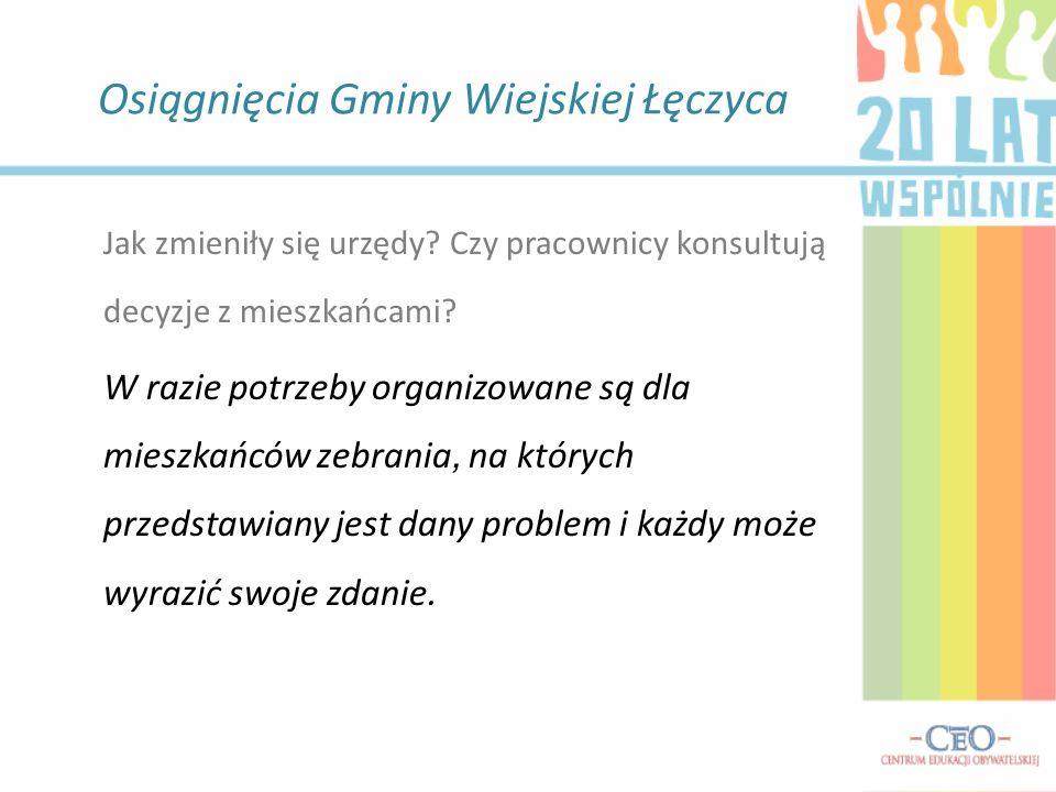 Osiągnięcia Gminy Wiejskiej Łęczyca Czy w gminie istnieją problemy społeczne.