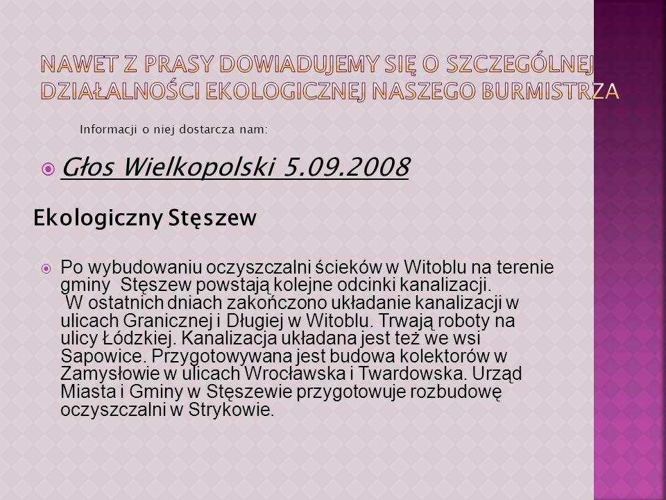 wybudowano oczyszczalnie ścieków oraz szeroką sieć kanalizacyjną, powstało wysypisko śmieci, stworzony został system segregacji odpadów; Radny Gminy Stęszew- Mirosław Potrawiak