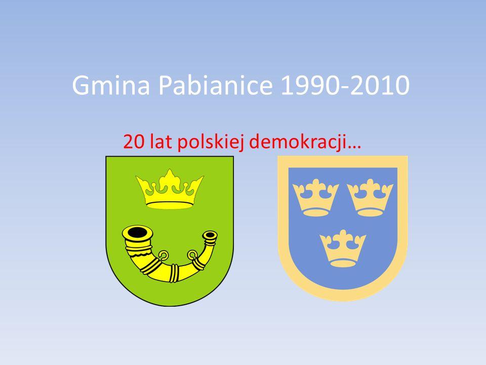 Gmina Pabianice 1990-2010 20 lat polskiej demokracji…