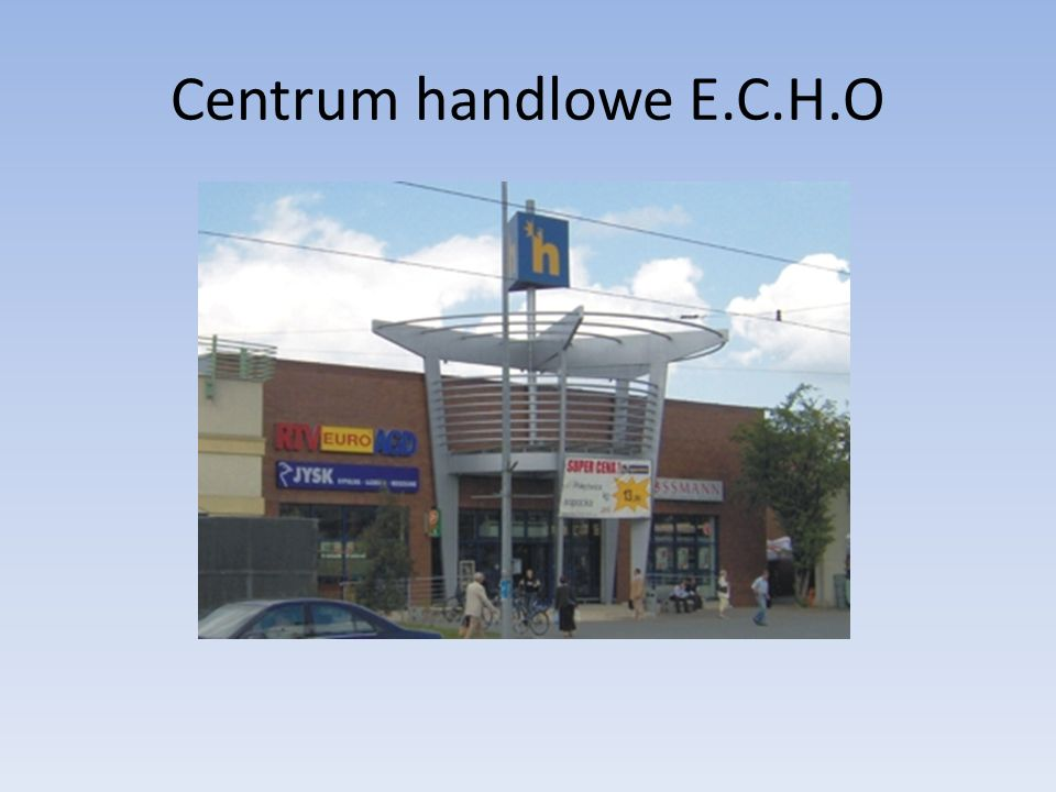 Centrum handlowe E.C.H.O