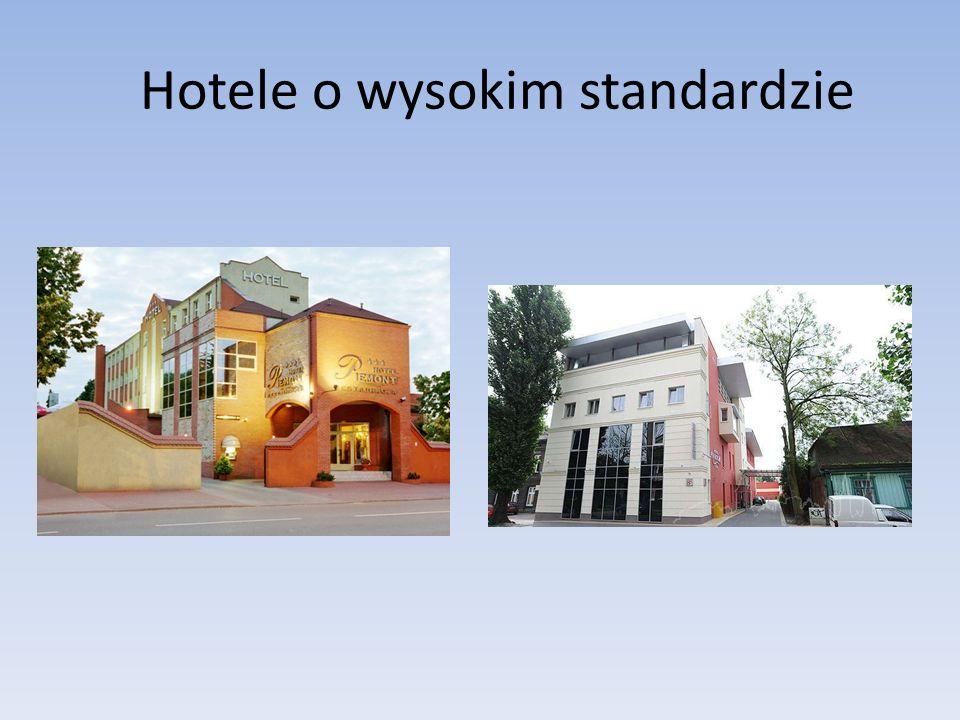 Hotele o wysokim standardzie