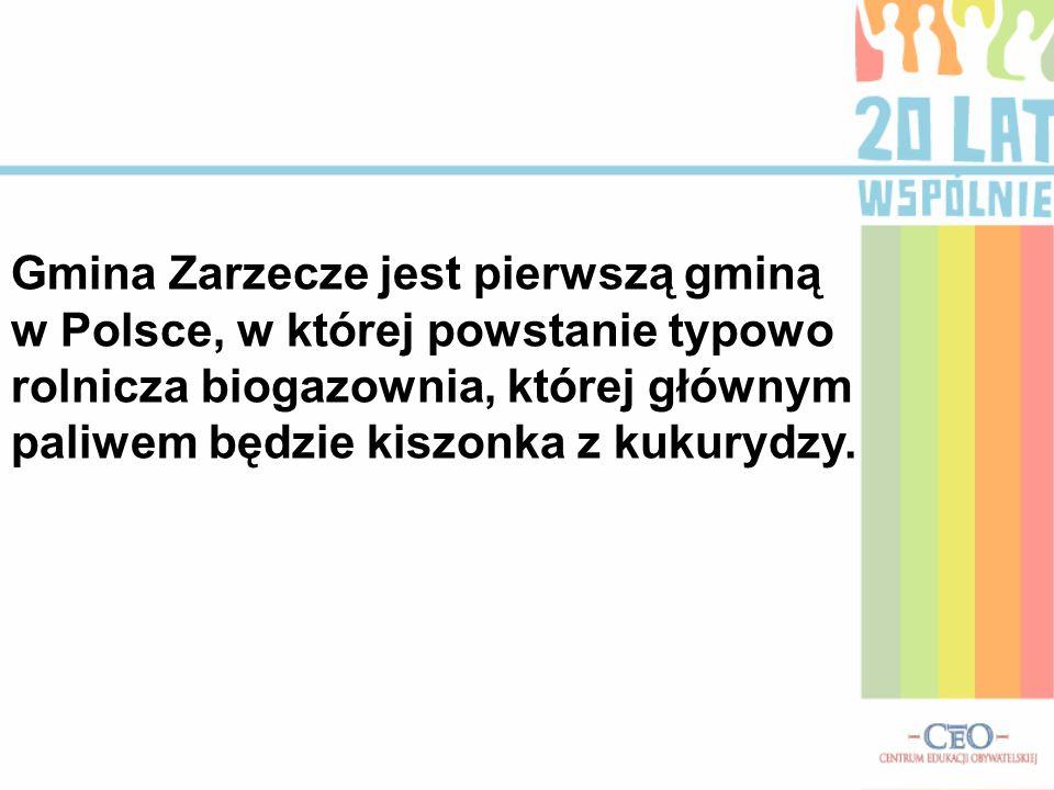 Gmina Zarzecze jest pierwszą gminą w Polsce, w której powstanie typowo rolnicza biogazownia, której głównym paliwem będzie kiszonka z kukurydzy.