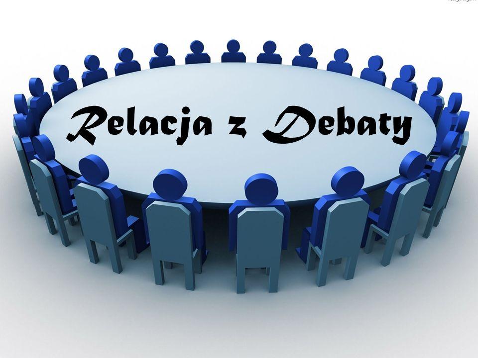 Relacja z Debaty