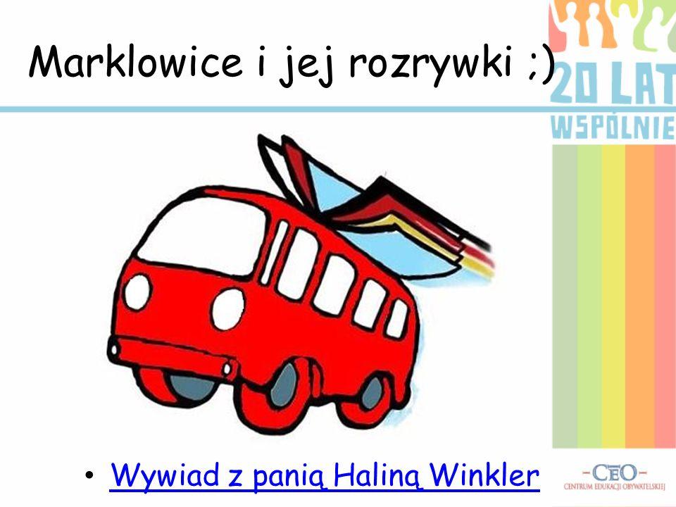 Marklowice i jej rozrywki ;) Wywiad z panią Haliną Winkler