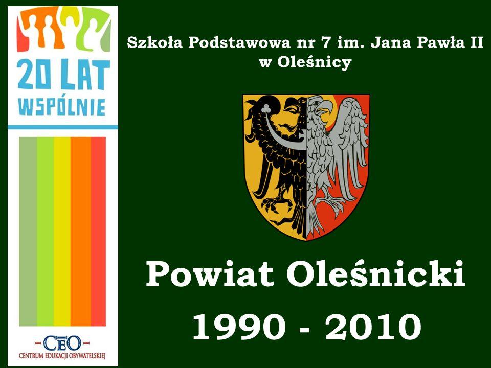 Szkoła Podstawowa nr 7 im. Jana Pawła II w Oleśnicy Powiat Oleśnicki 1990 - 2010
