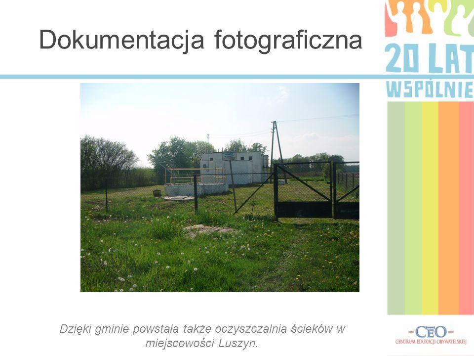Dokumentacja fotograficzna Dzięki gminie powstała także oczyszczalnia ścieków w miejscowości Luszyn.