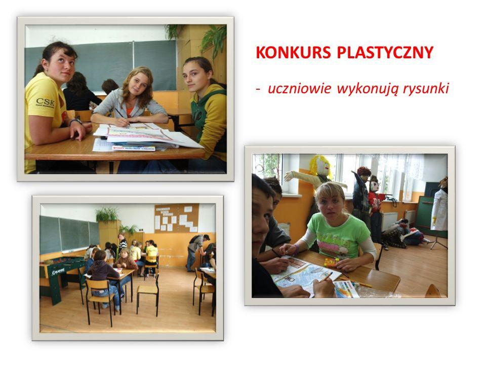 KONKURS PLASTYCZNY - uczniowie wykonują rysunki