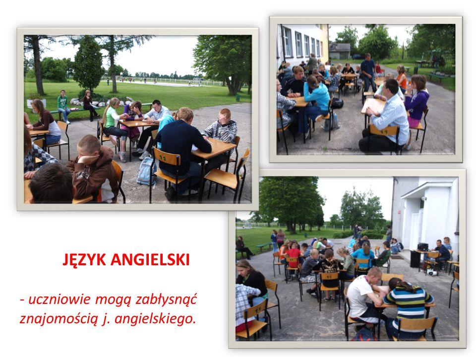 JĘZYK ANGIELSKI - uczniowie mogą zabłysnąć znajomością j. angielskiego.