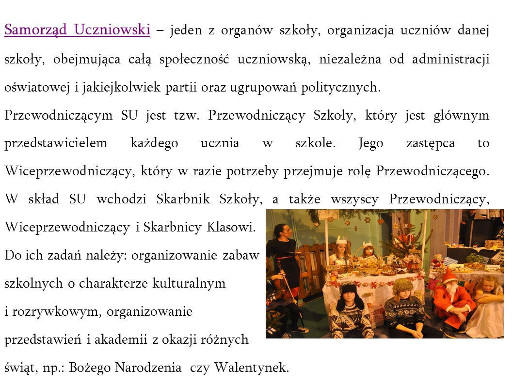 Samorząd Uczniowski – jeden z organów szkoły, organizacja uczniów danej szkoły, obejmująca całą społeczność uczniowską, niezależna od administracji oś