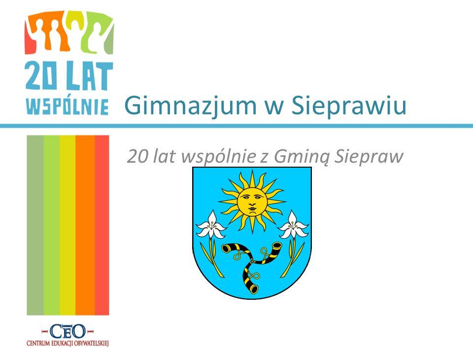 Gimnazjum w Sieprawiu 20 lat wspólnie z Gminą Siepraw