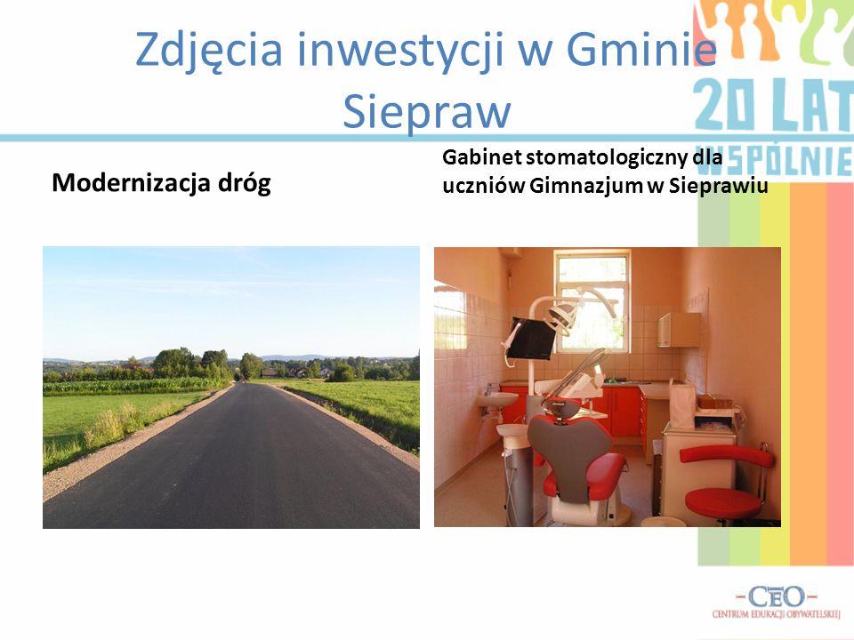 Zdjęcia inwestycji w Gminie Siepraw Modernizacja dróg Gabinet stomatologiczny dla uczniów Gimnazjum w Sieprawiu