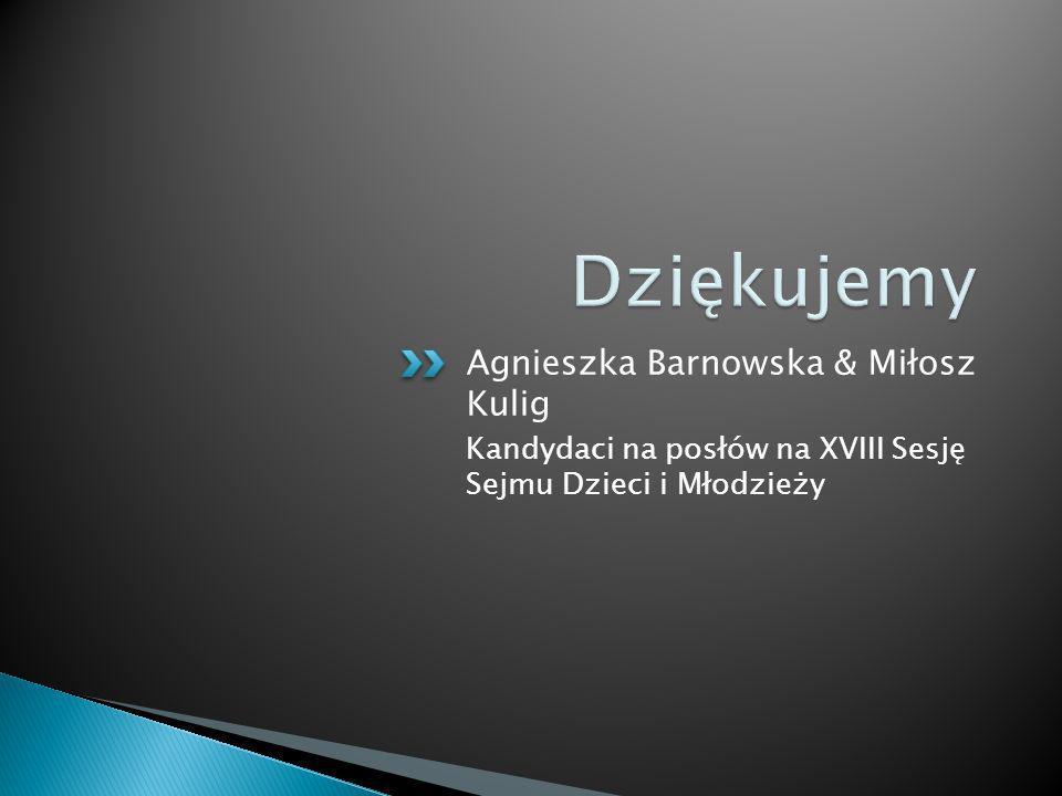 Agnieszka Barnowska & Miłosz Kulig Kandydaci na posłów na XVIII Sesję Sejmu Dzieci i Młodzieży