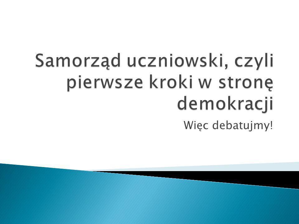 W jaki sposób szkoła uczestniczy w procesie demokratyzacji uczniów.
