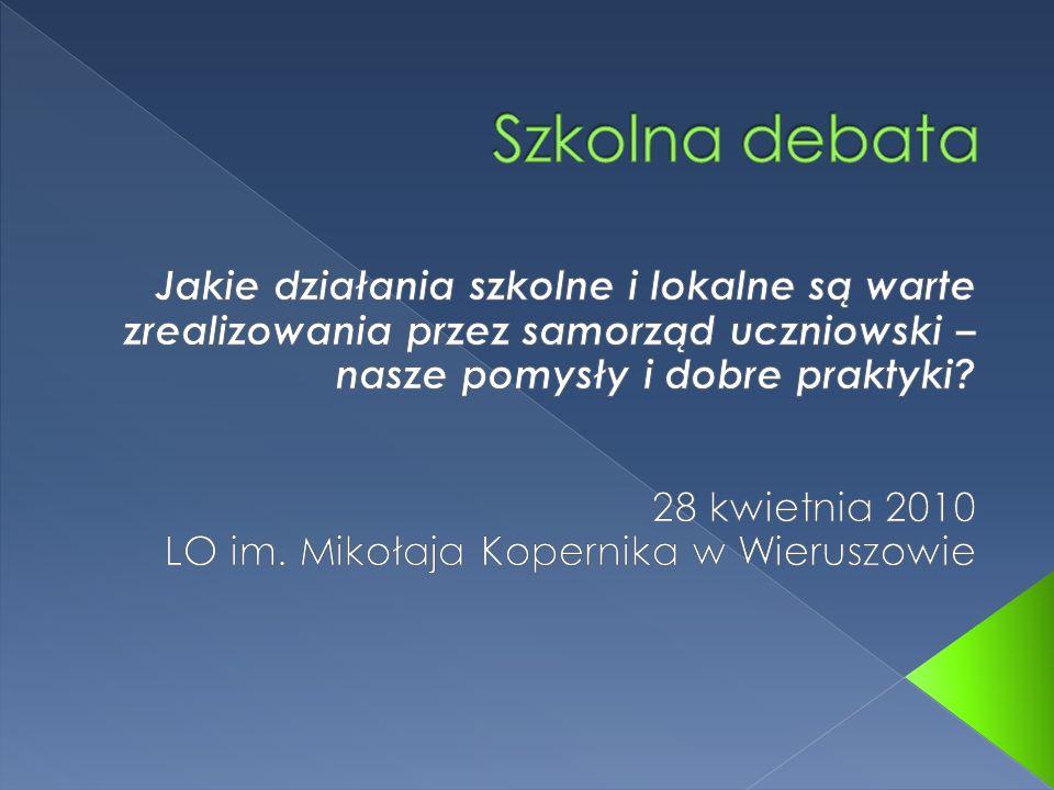 1.Powitanie uczestników debaty. 2. Czym jest samorząd uczniowski i jakie są jego uprawnienia.